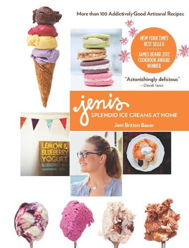 Jeni's Splendid Ice Creams at Home: Regular Version