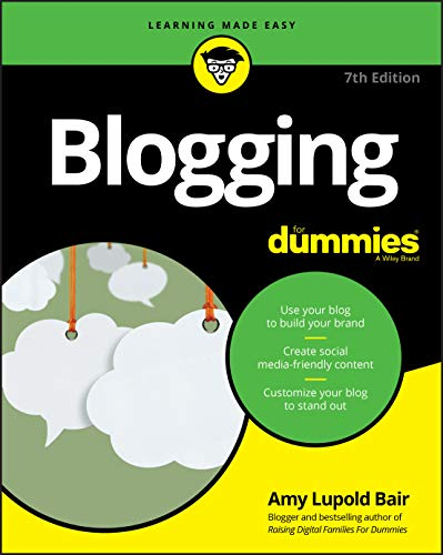 Blogging For Dummies (For Dummies (Computer/Tech))