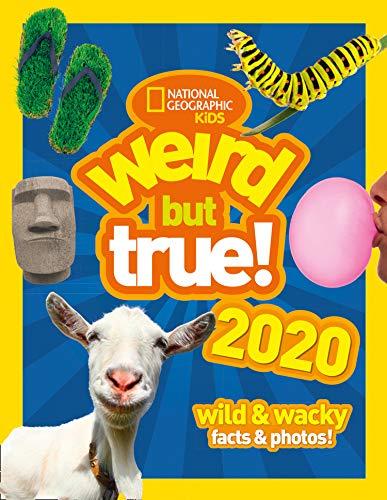 Weird but true! 2020: wild & wacky facts & photos