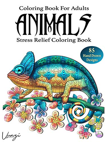 Animals Coloring Book For Adults: 85 Beautiful Animals Designs for Stress Relief and Relaxation (Adult Coloring Books / Vol.2)