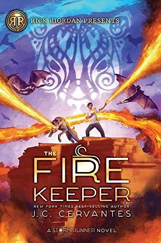 The Fire Keeper (A Storm Runner Novel, Book 2) (The Storm Runner)