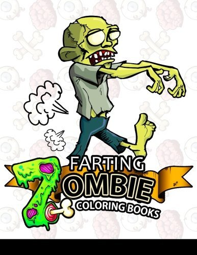 Farting Zombie coloring books: A Cute and Funny Coloring Book (Diary of Farting Zombie, Farting animals coloring books) (Volume 1)