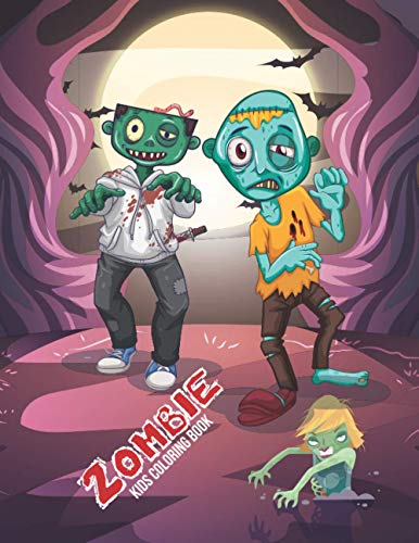 Zombie Kids Coloring Book: An kids Coloring Book with Fun Easy and Relaxing Coloring Pages Zombie Inspired Scenes and Designs for Stress.
