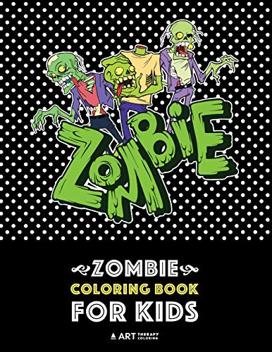 Zombie Coloring Book For Kids: Advanced Coloring Pages for Everyone, Teenagers, Tweens, Older Kids, Boys, & Girls, Geometric Designs & Patterns, ... Practice for Stress Relief & Relaxation