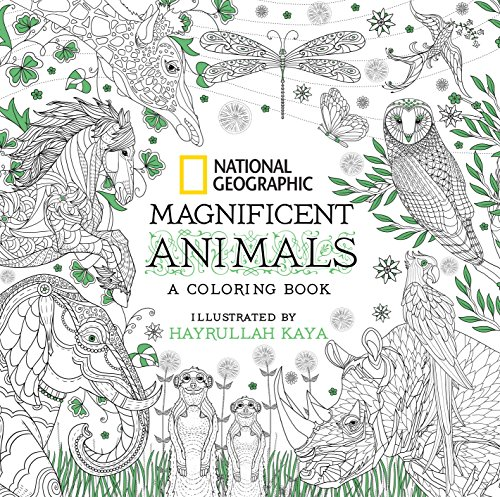 National Geographic Magnificent Animals: A Coloring Book