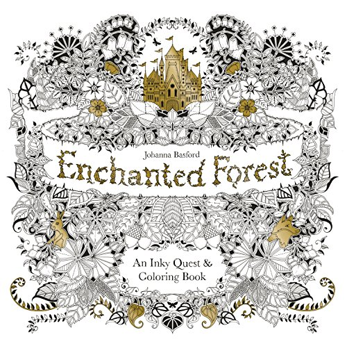 Enchanted Forest: An Inky Quest and Coloring book (Activity Books, Mindfulness and Meditation, Illustrated Floral Prints)