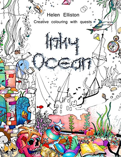 Inky Ocean: Creative colouring with quests (Inky Colouring books) (Volume 1)