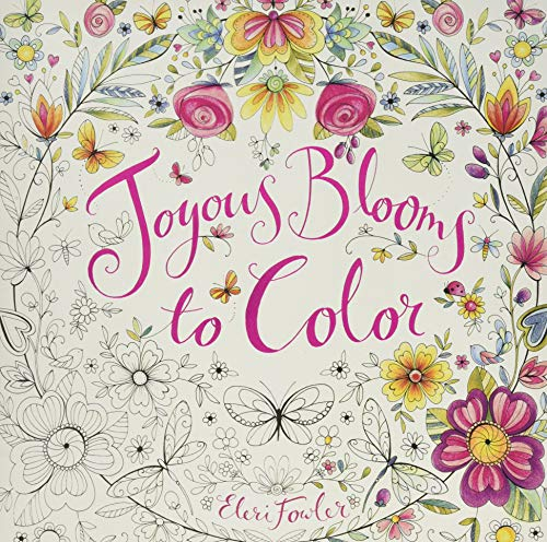 Joyous Blooms to Color: Coloring Book for Adults and Kids to Share