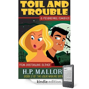 "Book Review: ""Toil and Trouble"" by H.P. Mallory"
