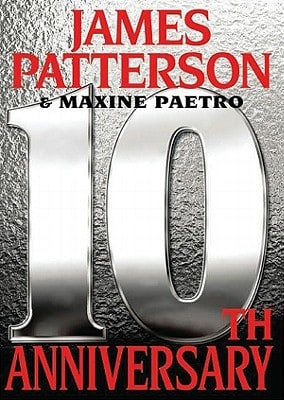 10th Anniversary Patterson James 9781609410629 Book Review- 10th Anniversary