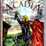 Book Review- Acadia, Book I: The Lost King and the Goddess of Time
