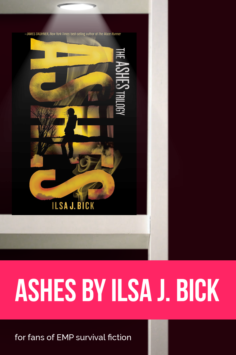 Book review: Ashes by Ilsa J. Bick: perfect for fans of EMP survival fiction!
