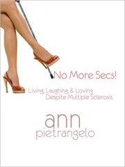 """No More Secs Cover Ann Pietrangelo, """"No More Secs!"""""""