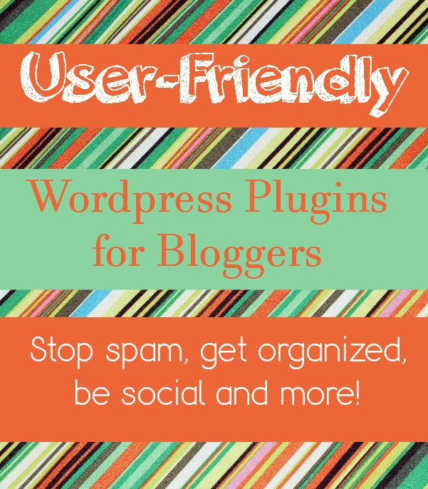 User-Friendly WordPress Plugins for Bloggers | PrettyOpinionated.com