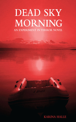12322385 Book Review: Dead Sky Morning (Experiment in Terror #3)