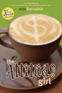 AG Front Cover4 The Attitude Girl by Mila Bernadkin
