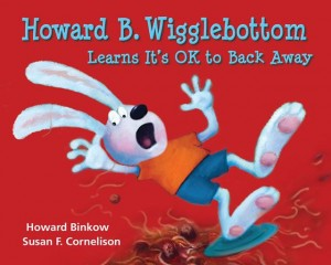 HBW5Cover Book Review: Howard B. Wigglebottom Learns It's Okay to Back Away