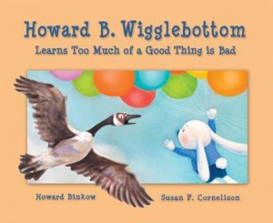 HBW8Cover Book Review: Howard B. Wigglebottom Learns Too Much of a Good Thing Is Bad