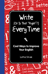 """Book Review: Write (Or Is That """"Right""""?) Every Time"""