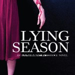 Book Review: Lying Season (Experiment in Terror #4)