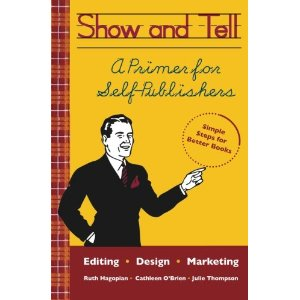 51AC3gNlJPL. SL500 AA300 Book Review: Show and Tell-A Primer for Self-Publishers