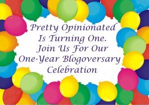 Pretty Opinionated Blogiversary Happy Birthday, Pretty Opinionated