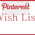 My Pinterest Wish List: Options They Need Now