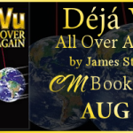 Deja Vu All Over Again Book Blitz: Excerpt