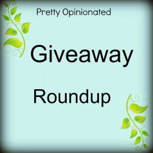 Giveaway Round-Up: Current Giveways That You Shouldn't Miss!