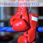 How to Keep Friends and Family During an Election Year