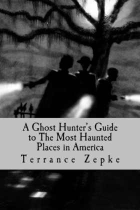 HauntedPlacesBkCoverThumbnail Guest Post: Best Places to Go to See Ghosts by Terrance Zepke