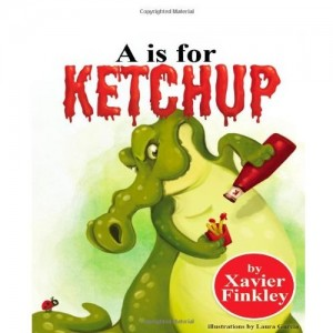 Gifts for Kids: A is For Ketchup Book