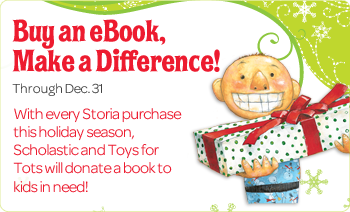 Nov2012 eBooks SSO SC 1 Toys Gifts for Kids: Storia from Scholastic Books: Buy a Book, Give One to A Child in Need