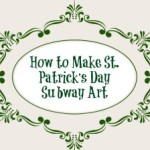 How to Make Your Own St. Patrick's Day Subway Art