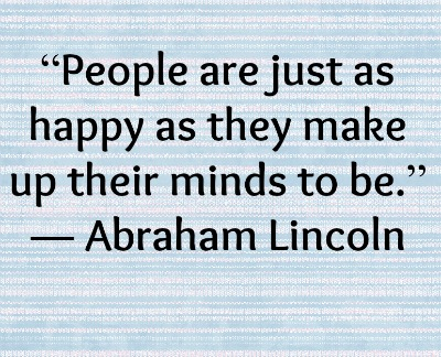 Make up your mind to be happy!