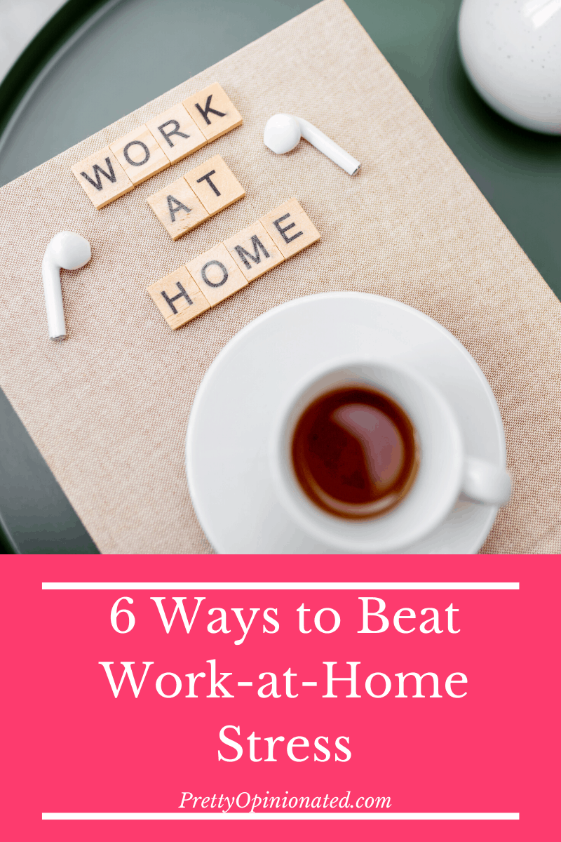 tips manage work at home stress 02 6 Simple Tips to Minimize Work-At-Home Stress