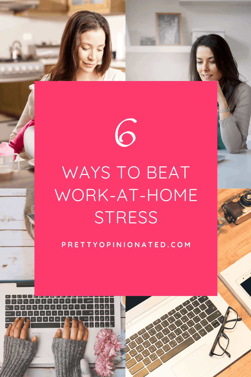 tips manage work at home stress 04 6 Simple Tips to Minimize Work-At-Home Stress