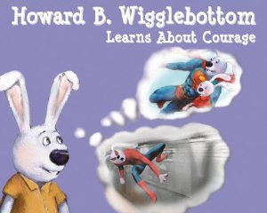 Summer Reading List: Howard B Wigglebottom Learns about Courage
