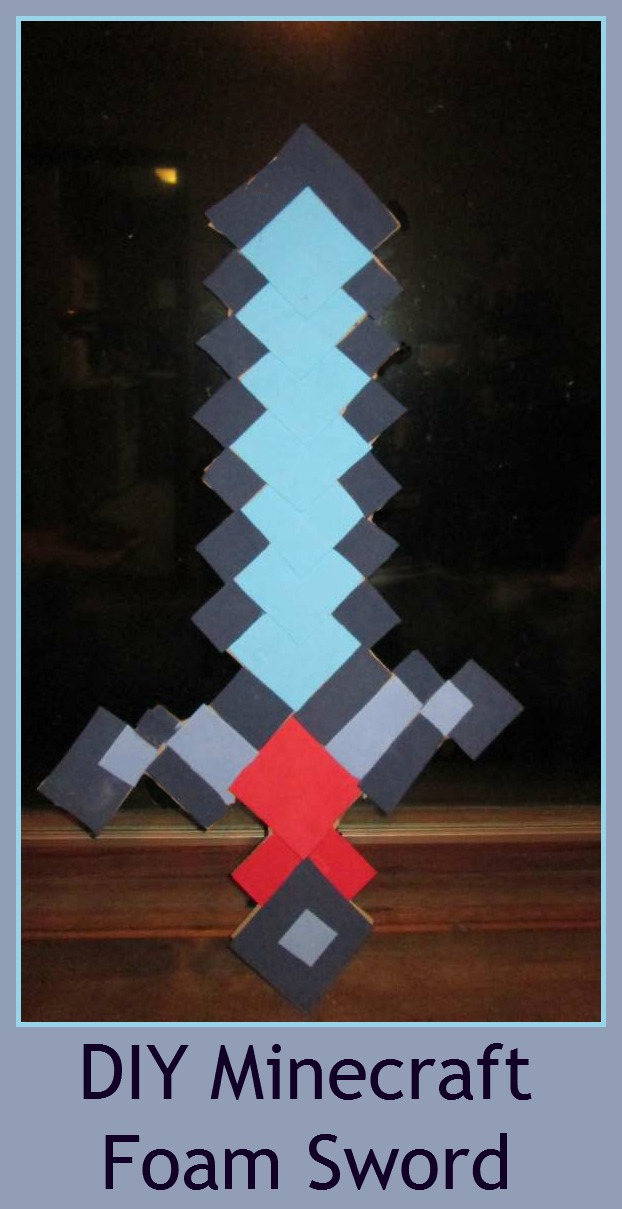 Make Your Own Minecraft Foam Sword for Less than $5