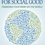 Learn How to Use Crowdfunding For Social Good