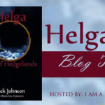 Helga : Out of the Hedgelands Tour- Let's Hear from the Author!