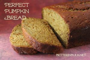 Perfect Pumpkin Bread Fall Harvest Recipes