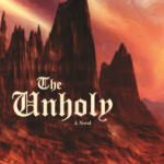 Looking for a Spooky Halloween Read? Check out The Unholy!