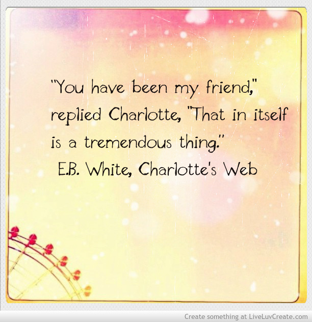 Charlotte's Web Quote to inspire literacy