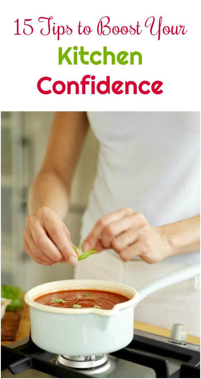 Think you can't cook? Think again! Check out these tips to boost your confidence in the kitchen!