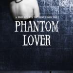 Phantom Lover Book Tour: Review