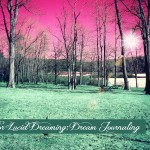 Dream Journal: Your Key to Lucid Dreaming