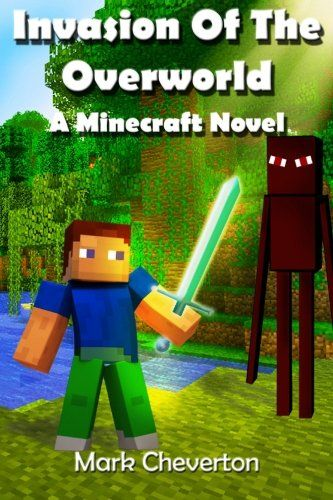 Invasion of the Overworld Minecraft Novel