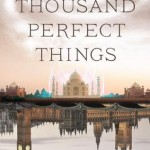 A Thousand Perfect Things Book Blast: $50 Amazon GC or Paypal Cash Giveaway