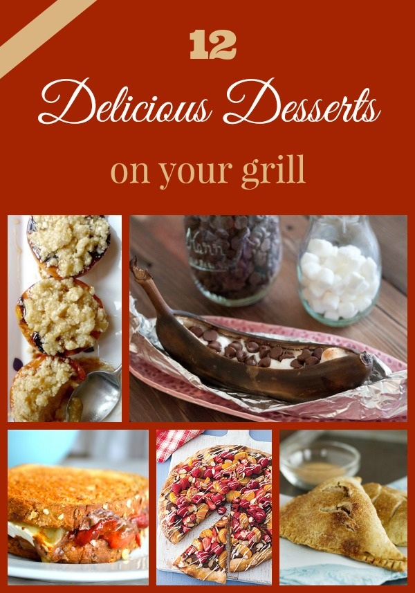 Desserts on the Grill